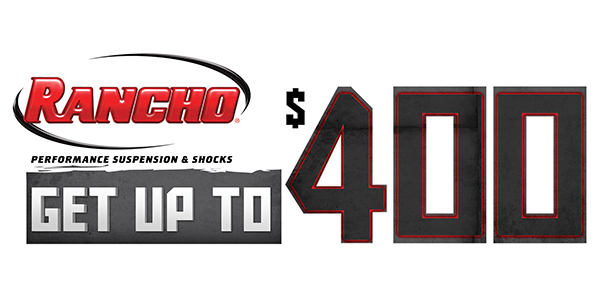 New Rancho Promotion Offers Up To $400 Mail-In Rebate For Qualifying Lift Kits, Shocks Or RockGEAR Purchases