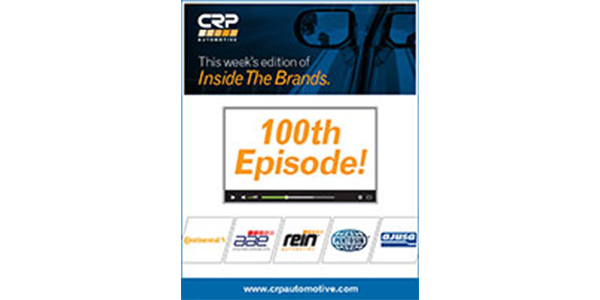 CRP Automotive Celebrates 100 Episodes Of 'Inside The Brands' Educational Video Series